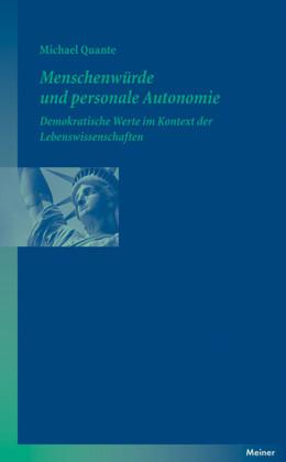Menschenwürde und personale Autonomie