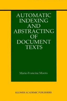 Automatic Indexing and Abstracting of Document Texts