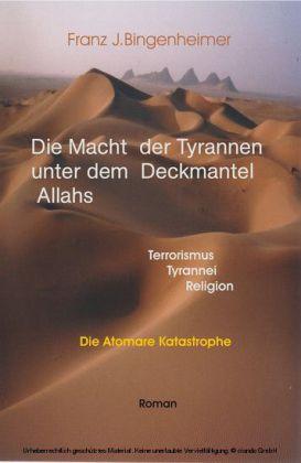 Die Macht der Tyrannen unter dem Deckmantel Allahs