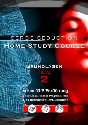 SEROS NLP-Verführung Teil 1: Grundlagen