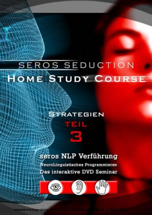 SEROS NLP-Verführung Teil 2: Strategien