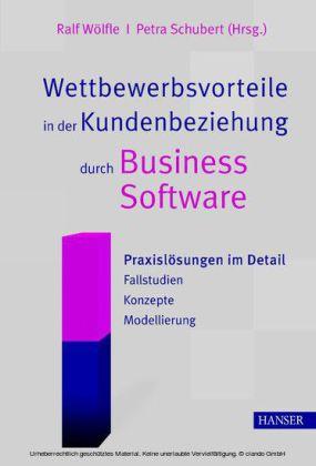 Wettbewerbsvorteile in der Kundenbeziehung durch Business Software