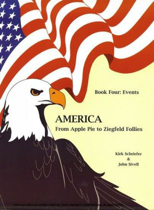 America From Apple Pie to Ziegfeld Follies Book 4 Events