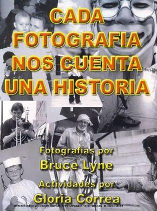 Cada Fotografia Nos Cuenta Una Historia