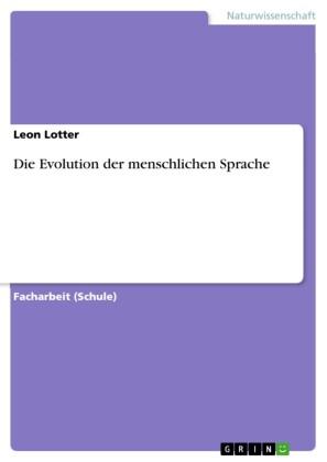 Die Evolution der menschlichen Sprache