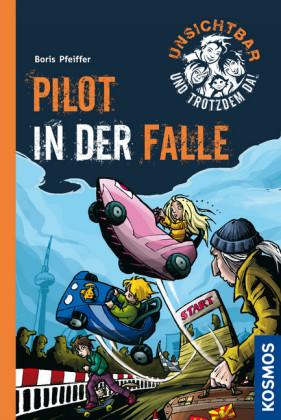 Unsichtbar und trotzdem da!, 7, Pilot in der Falle