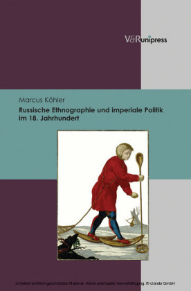 Russische Ethnographie und imperiale Politik im 18. Jahrhundert