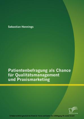 Patientenbefragung als Chance für Qualitätsmanagement und Praxismarketing