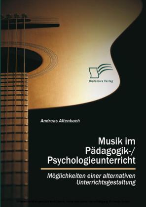 Musik im Pädagogik-/Psychologieunterricht