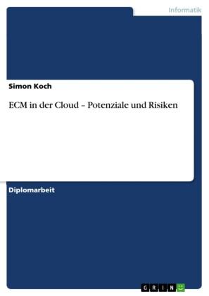 ECM in der Cloud - Potenziale und Risiken