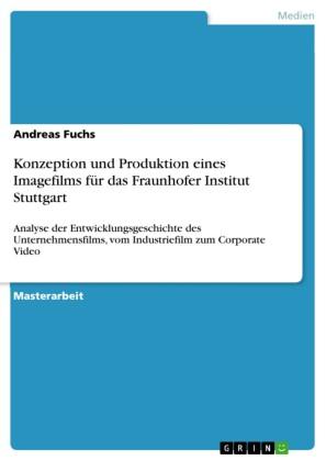 Konzeption und Produktion eines Imagefilms für das Fraunhofer Institut Stuttgart