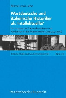 Westdeutsche und italienische Historiker als Intellektuelle?