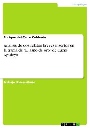 Análisis de dos relatos breves insertos en la trama de 'El asno de oro' de Lucio Apuleyo
