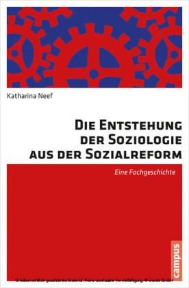 Die Entstehung der Soziologie aus der Sozialreform