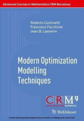 Modern Optimization Modelling Techniques