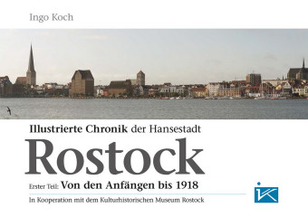 Illustrierte Chronik der Hansestadt Rostock