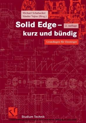 Solid Edge - kurz und bündig