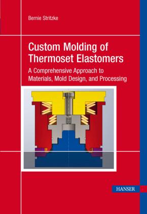 Custom Molding of Thermoset Elastomers