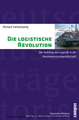 Die logistische Revolution