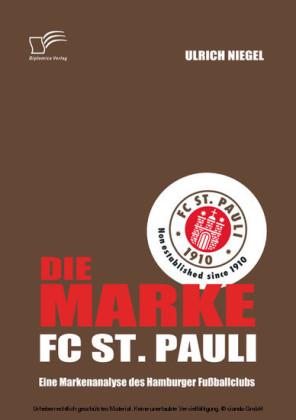 Die Marke FC St. Pauli: Eine Markenanalyse des Hamburger Fußballclubs