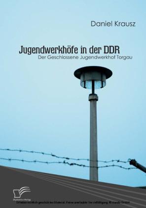 Jugendwerkhöfe in der DDR
