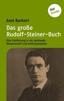 Das große Rudolf-Steiner-Buch