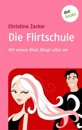 Die Flirtschule