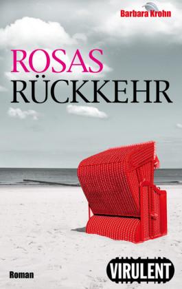Rosas Rückkehr