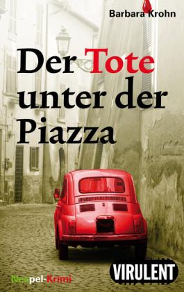 Der Tote unter der Piazza