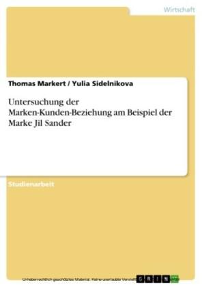 Untersuchung der Marken-Kunden-Beziehung am Beispiel der Marke Jil Sander