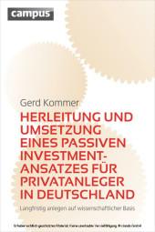 Herleitung und Umsetzung eines passiven Investmentansatzes für Privatanleger in Deutschland