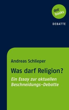 Was darf Religion?