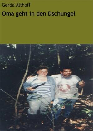 Oma geht in den Dschungel