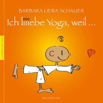 Ich liiebe Yoga, weil ...