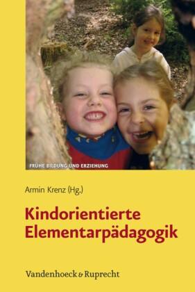 Kindorientierte Elementarpädagogik