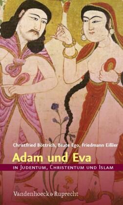 Adam und Eva in Judentum, Christentum und Islam