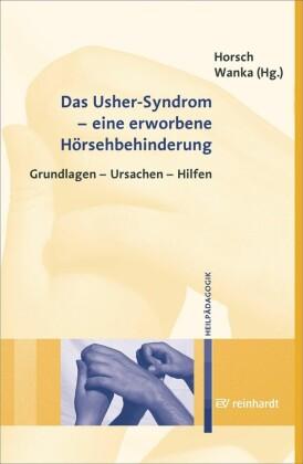 Das Usher-Syndrom - eine erworbene Hörsehbehinderung