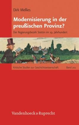 Modernisierung in der preußischen Provinz?