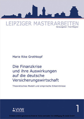 Die Finanzkrise und ihre Auswirkungen auf die deutsche Versicherungswirtschaft