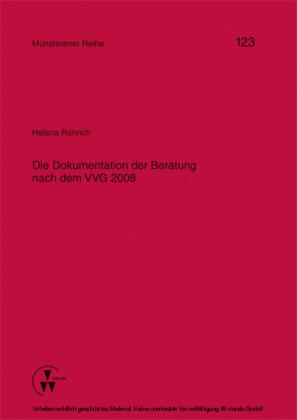Die Dokumentation der Beratung nach dem VVG 2008