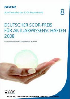 Deutscher SCOR-Preis für Aktuarwissenschaften 2008
