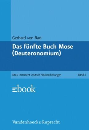 Das fünfte Buch Mose (Deuteronomium)