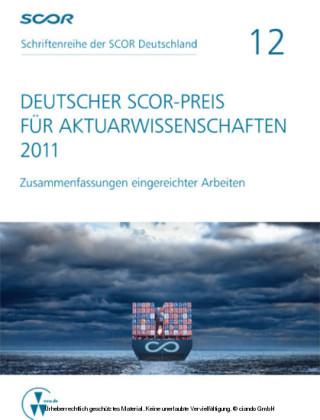 Deutscher SCOR-Preis für Aktuarwissenschaften 2011