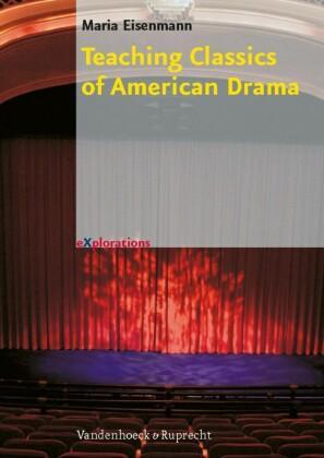 Teaching Classics of American Drama