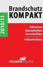 Brandschutz Kompakt 2010/2011. Adressen