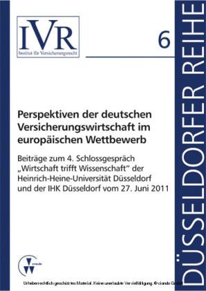 Perspektiven der deutschen Versicherungswirtschaft im europäischen Wettbewerb