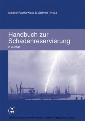 Handbuch zur Schadenreservierung