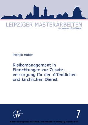 Risikomanagement in Einrichtungen zur Zusatzversorgung für den öffentlichen und kirchlichen Dienst