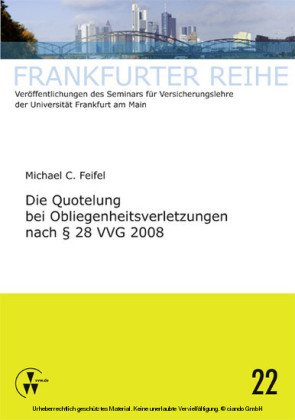 Die Quotelung bei Obliegenheitsverletzungen nach 28 VVG 2008