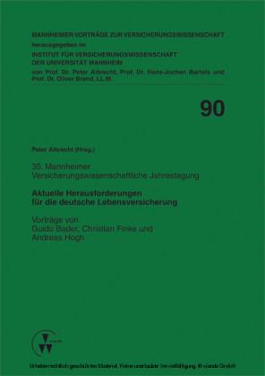 Aktuelle Herausforderungen für die deutsche Lebensversicherung